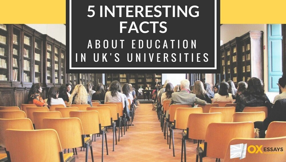 Content 5 interesting facts about education in uk universities